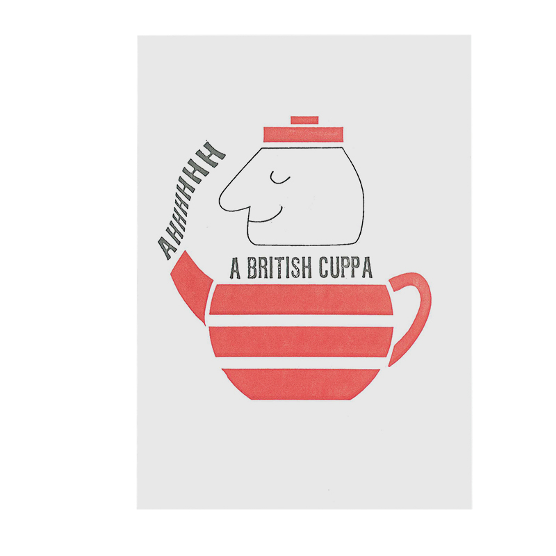 LETTERPRESS CARD BRITISH CUPPA