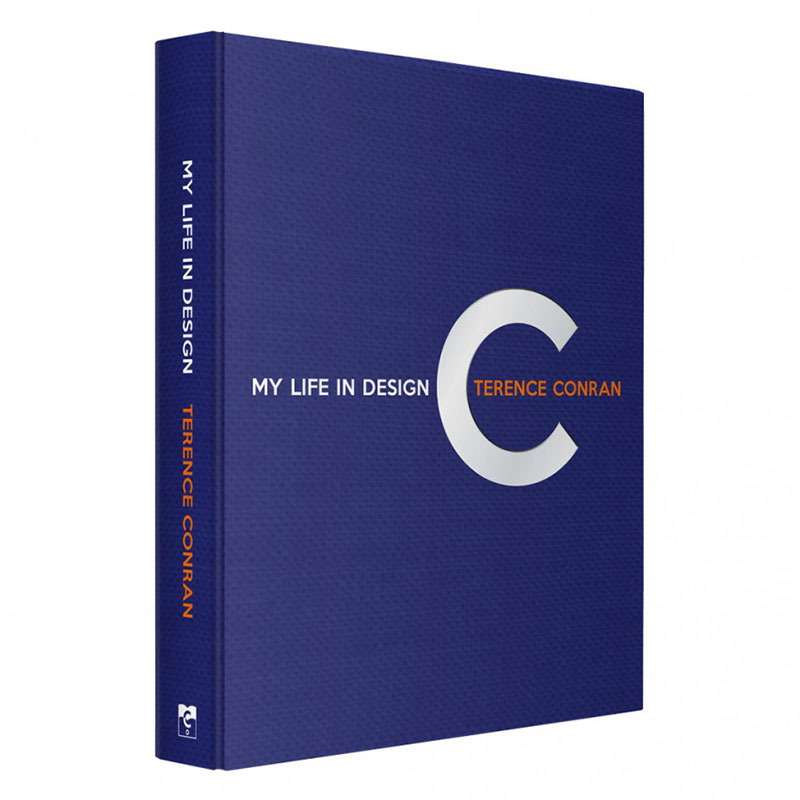 TERENCE CONRAN/MY LIFE IN DESIGN